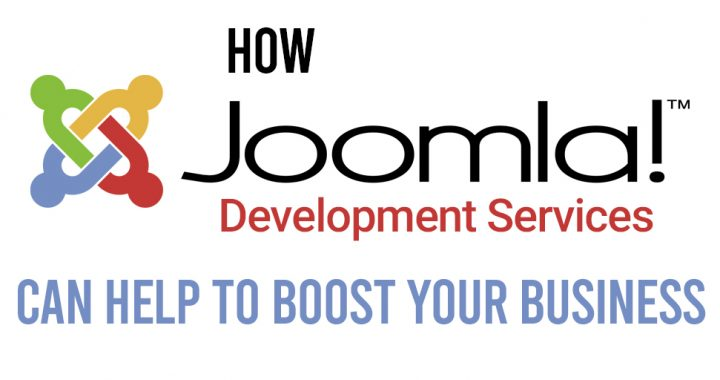 How Joomla Development Services Can Help to Boost Your Business