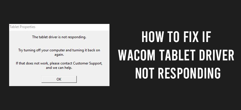wacom tablet driver not responding