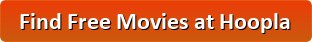 Free Movies at Hoopla