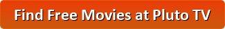 Free Movies at Pluto TV