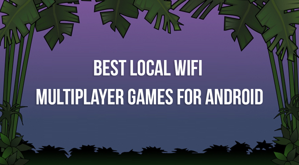 local wifi games