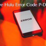 How to Fix Hulu Eror Code P-DEV320