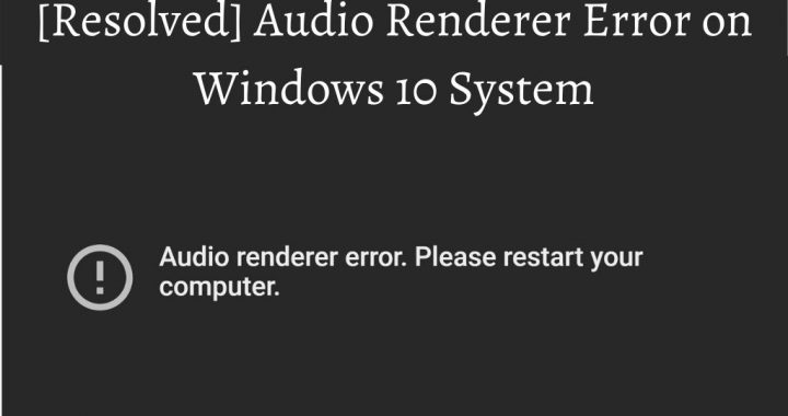 Audio Renderer Error
